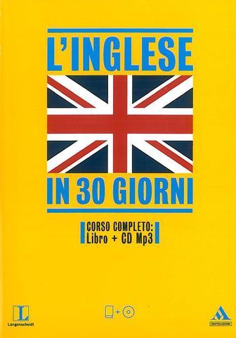 l 39 inglese in 30 giorni 2012 mp3 ebook per imparare l