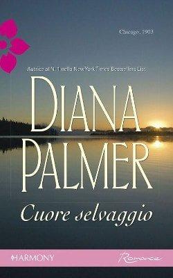 Nuovi ebook da leggere diana palmer cuore selvaggio 2014 for Elenco libri da leggere assolutamente