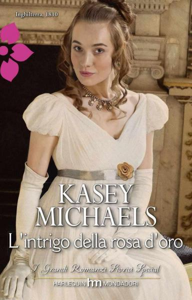 Nuovi ebook da leggere kasey michaels l 39 intrigo della for Elenco libri da leggere assolutamente