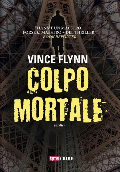 Nuovi ebook da leggere vince flynn colpo mortale 2014 for Elenco libri da leggere assolutamente