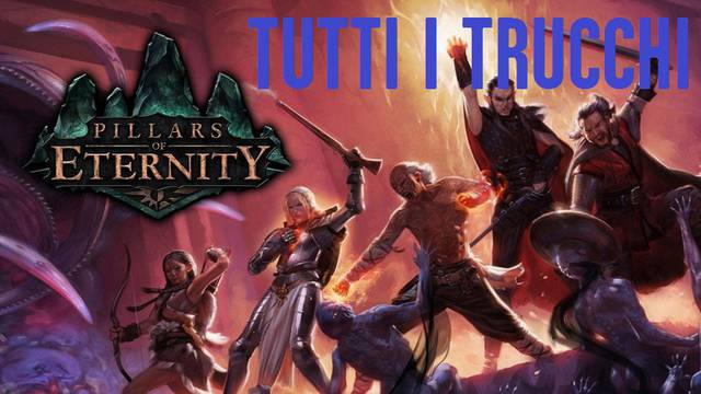 pillars-of-eternity-trucchi