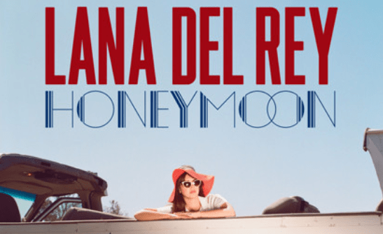 Lana Del Rey, Honeymoon
