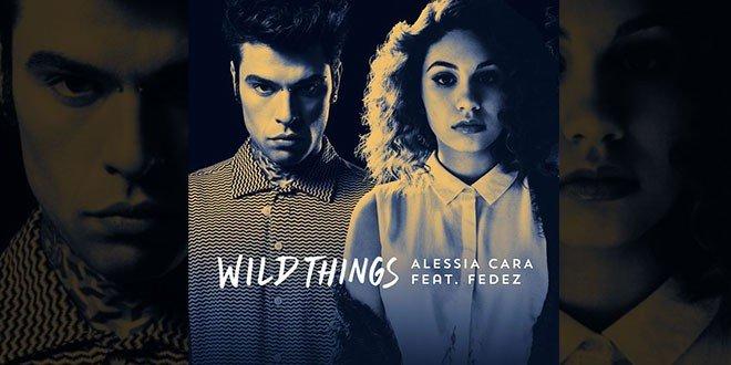 Wild-Things-Alessia-Cara-Fedez