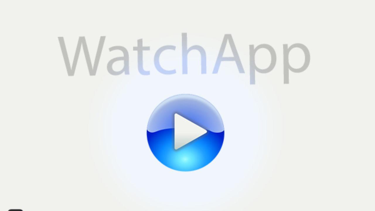 Scaricare WatchApp APK 3 0 Android Ultima Versione