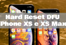 Come fare hard reset DFU iPhone XS e XS Max