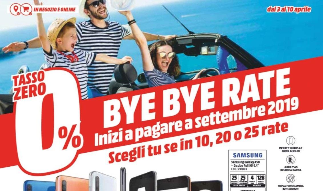 Volantino Mediaworld Bye Bye Rate Fino Al 10 Aprile
