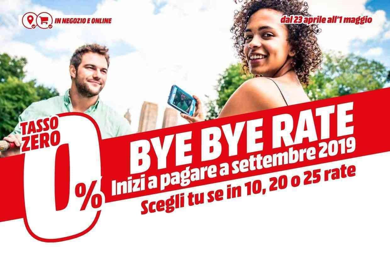 Volantino Mediaworld maggio 2019 Bye Bye Rate