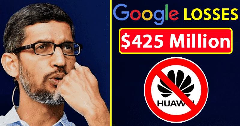 Google perderà 425 milioni di dollari senza Huawei