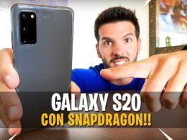 Galaxy S20 con SnapDragon è lo smartphone PERFETTO