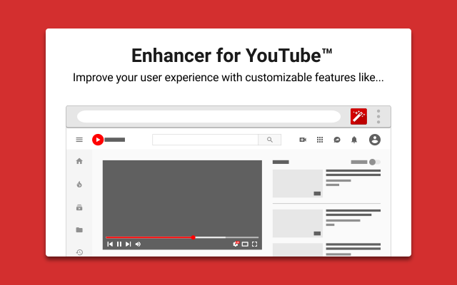 Enhancer for YouTube
